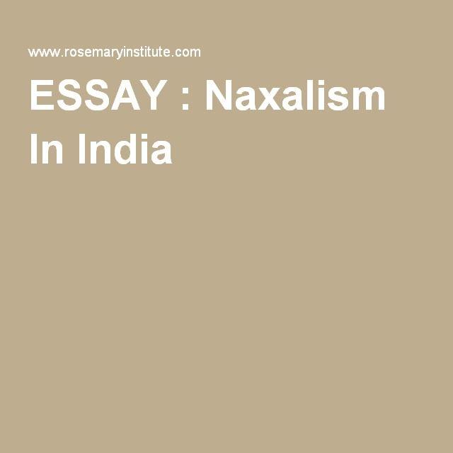 naxalism in india essay