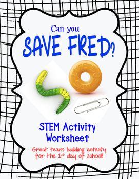 Can You Save Fred? 1st day team building activity worksheet #stemactivitieselementary