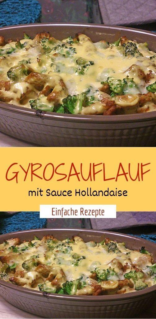 Gyrosauflauf mit Sauce Hollandaise  #schnellerezeptemittagessen