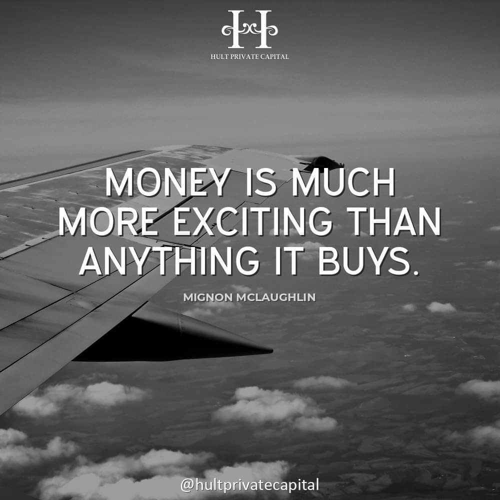 The ultimate purpose of money is so that you do not have