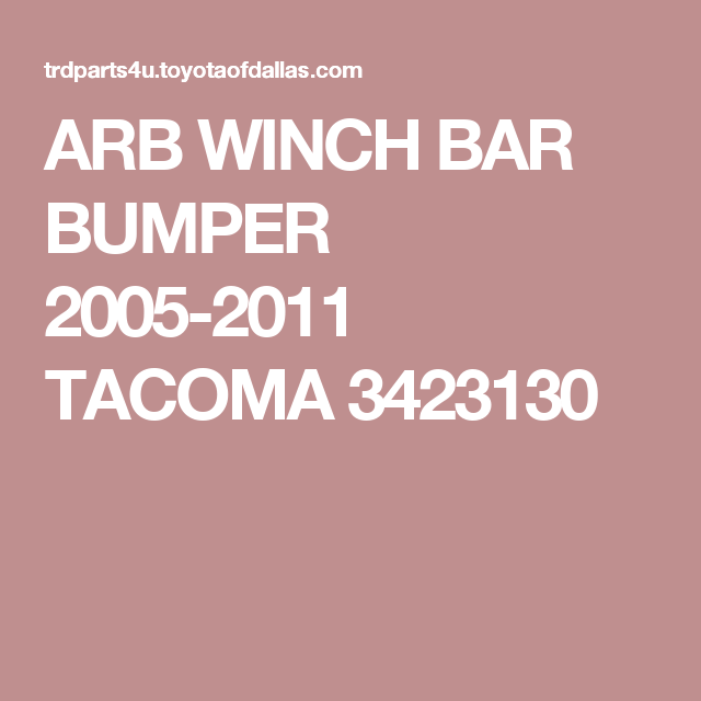 ARB WINCH BAR BUMPER 2005-2011 TACOMA 3423130 | Toyota