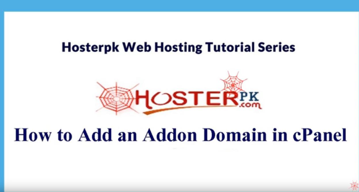 How to Add an Addon Domain in Hosterpk cPanel Urdu Video