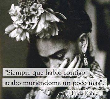 Frida Kahlo quotes Spanish | Quotes | Pinterest | Spanish, Real ...