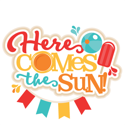 here comes the sun title miss kate cuttables pinterest cricut rh pinterest com  here comes the sun clipart