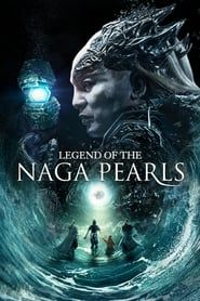 Legend Of The Naga Pearls  Hindi Dubbed Movie Watch Online In Free Download