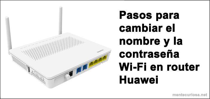 Cambiar la contraseña WiFi en el módem Huawei HG8245H | Router
