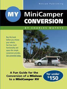 Minivan Conversion Camper My Minicamper Conversion Book With