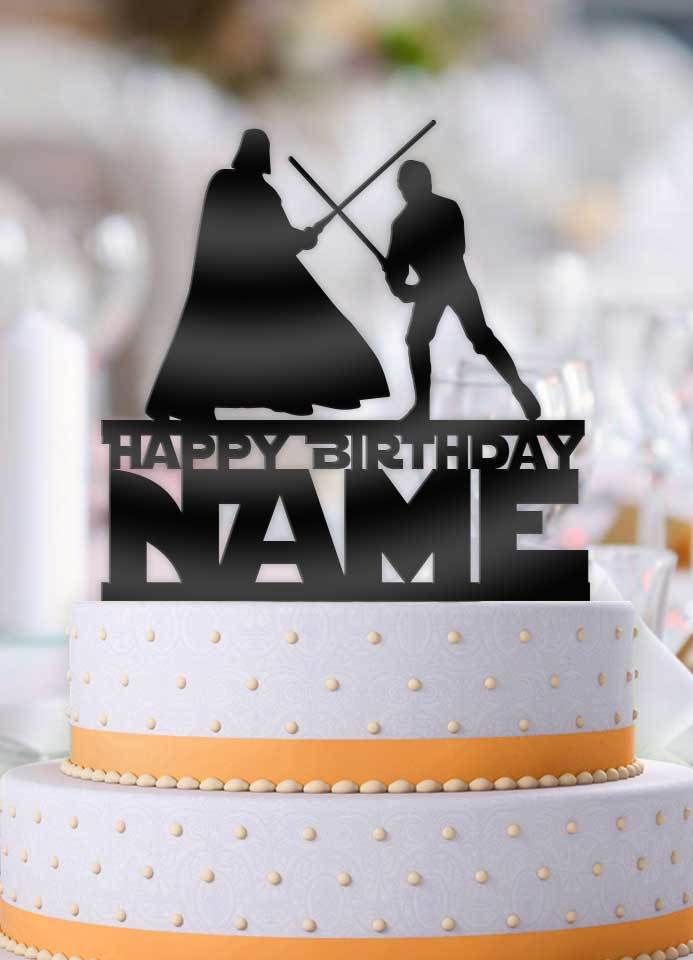 This Personalized Star Wars Luke And Vader Fight Happy Birthday With Name Cake Topper Will Be The Perfect Addition To Your