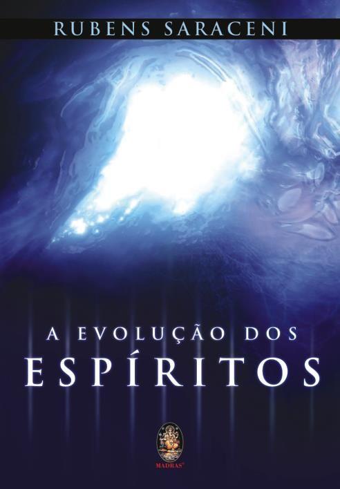 A Evolução dos Espíritos
