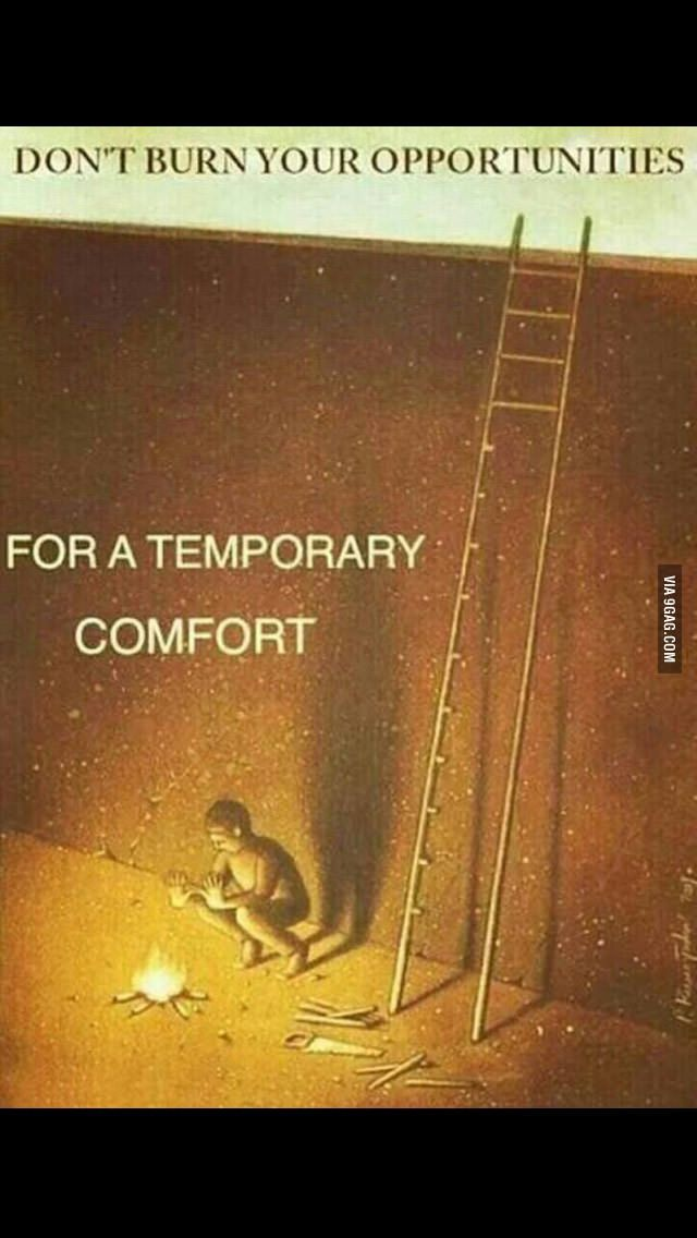 Photo of Don't burn your opportunities for a temporary comfort