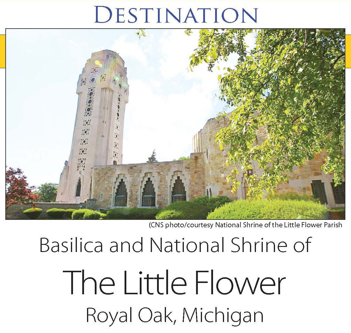 Basilica and National Shrine of The Little Flower Royal