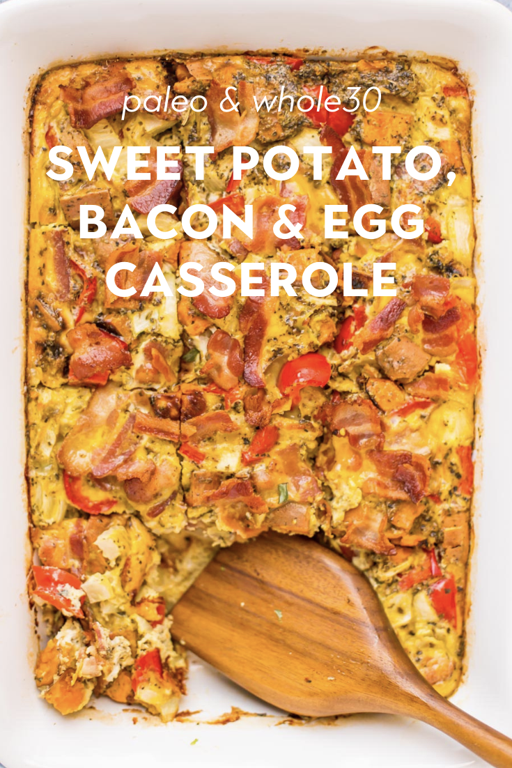 Sweet Potato, Bacon & Egg Casserole (Paleo & Whole30)