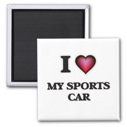 I Love My Sports Car Magnet Template Gifts Custom Diy Customize - Custom sport car magnets