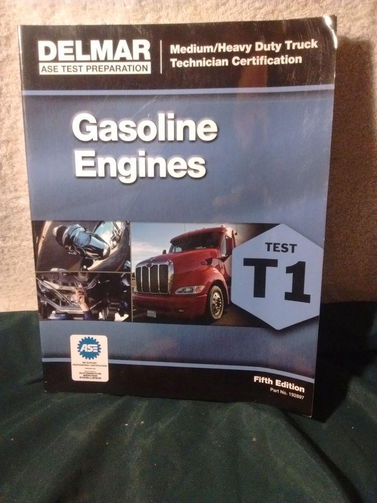 ASE Test Preparation T1 Gasoline Engines by Delmar