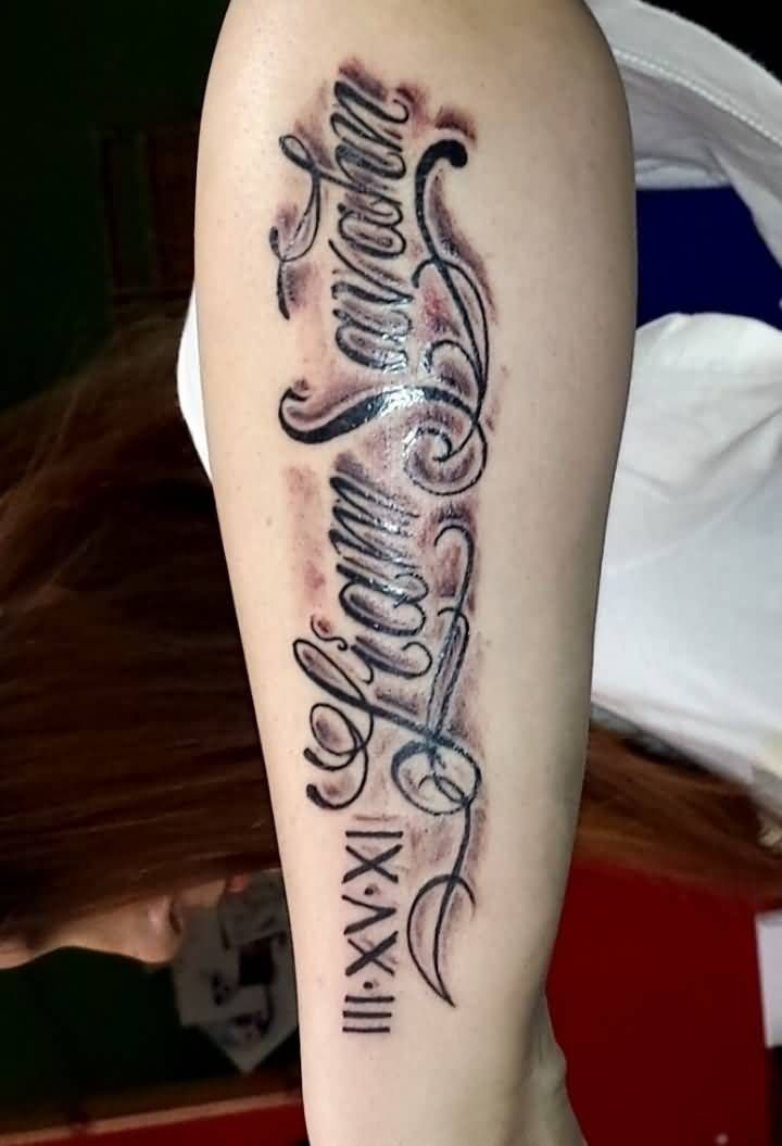 Are Roman Numeral Tattoos Lame: Magnificent Roman Numerals With Lettering Tattoo On Arm Sleeve
