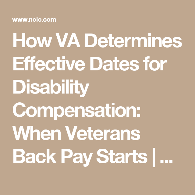 How Va Determines Effective Dates For Disability Compensation