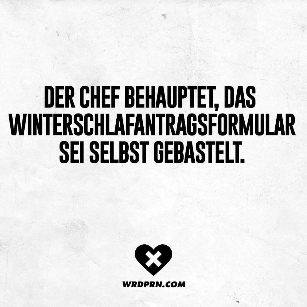 Der Chef behauptet, das Winterschlafantragsformular sei selbst gebastelt. - VISUAL STATEMENTS® #weihnachtssprüchelustig