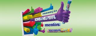 Promoção Mentos 2016 - Bomba meu Perfil