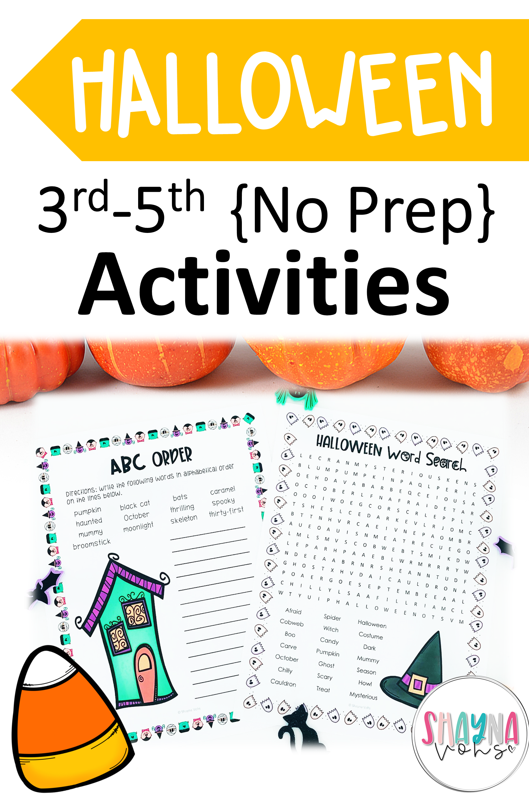 These NO PREP Halloween literacy activities are fun ELA centers for the  busy month …   Halloween literacy [ 2700 x 1800 Pixel ]