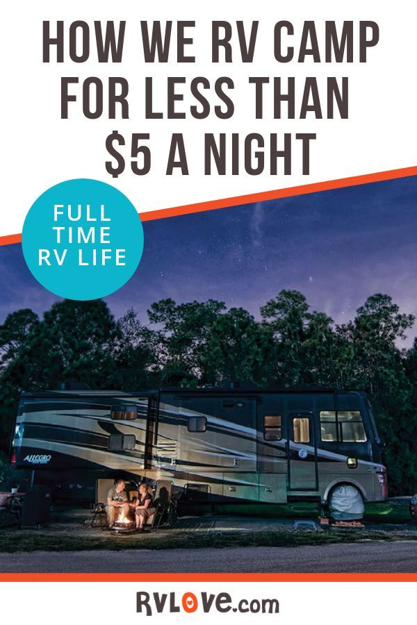 How We RV Camp for Less Than $5 a Night