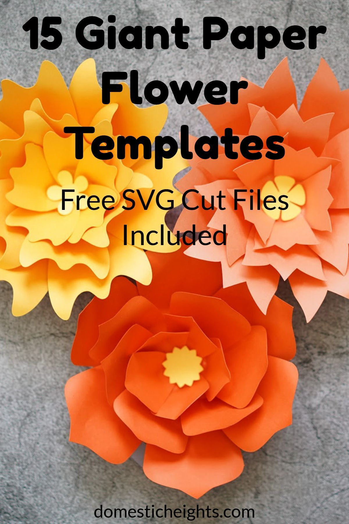 Giant Paper Flowers #giantpaperflowers 15 Giant Paper Flower Templates / Free SVG Cut Files Included / domesticheights.com #bigpaperflowers Giant Paper Flowers #giantpaperflowers 15 Giant Paper Flower Templates / Free SVG Cut Files Included / domesticheights.com #giantpaperflowers