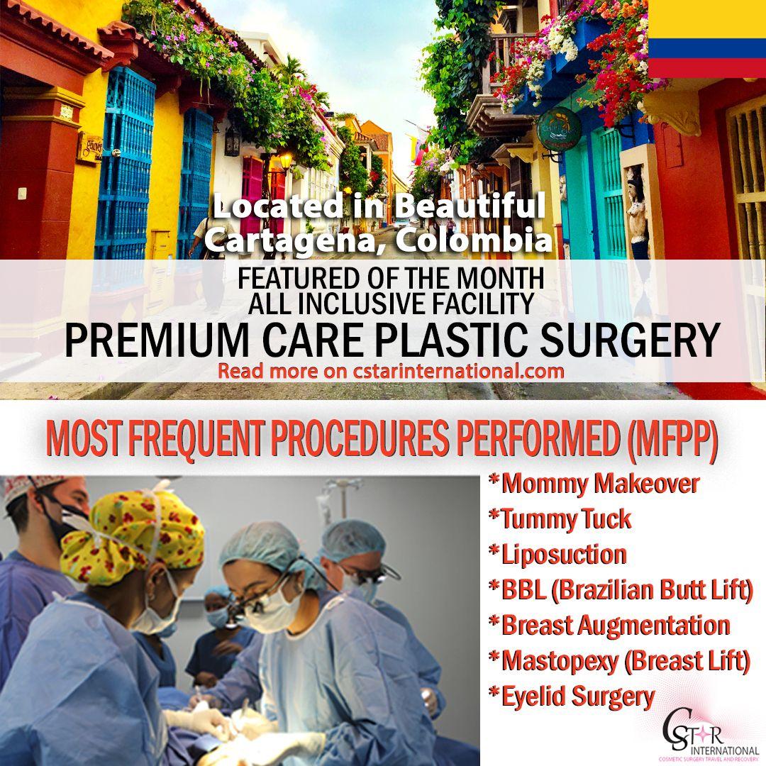 Premium Care Plastic Surgery Located In Cartegena