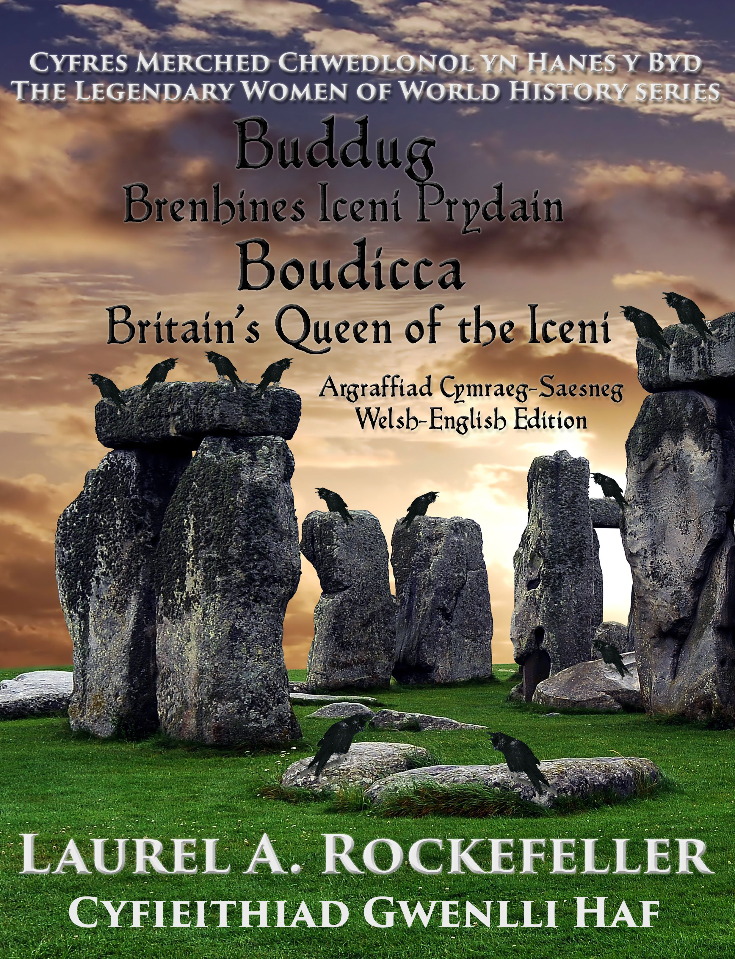 Welsh-English edition of Boudicca: Britain's Queen of the