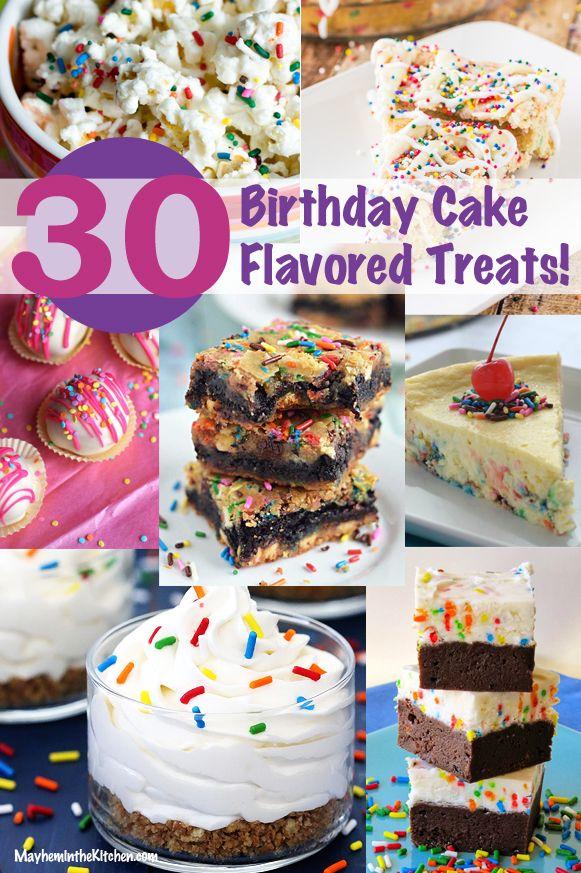 30th Birthday Best Of 30 Cake Flavored Treats Funfetti Cakebatter Sprinkles Dessert