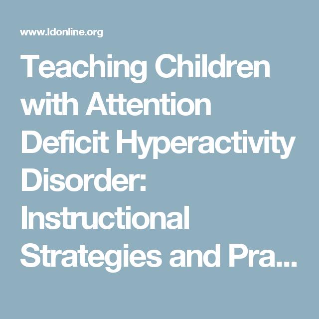 Teaching Children With Attention Deficit Hyperactivity Disorder