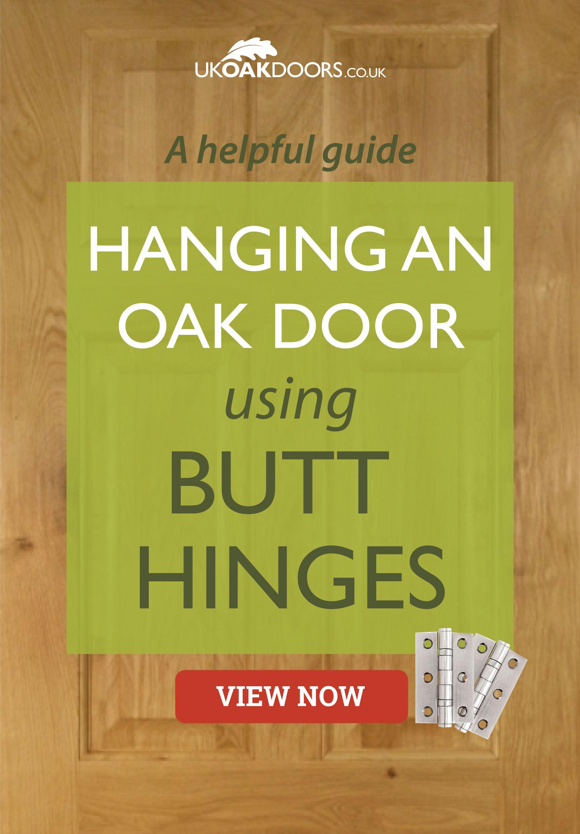 How To Hang An Internal Oak Door Using Butt Hinges Our Blog