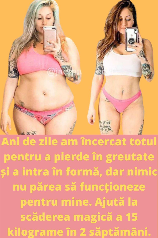 pierde 10 kg grăsime în 2 săptămâni)