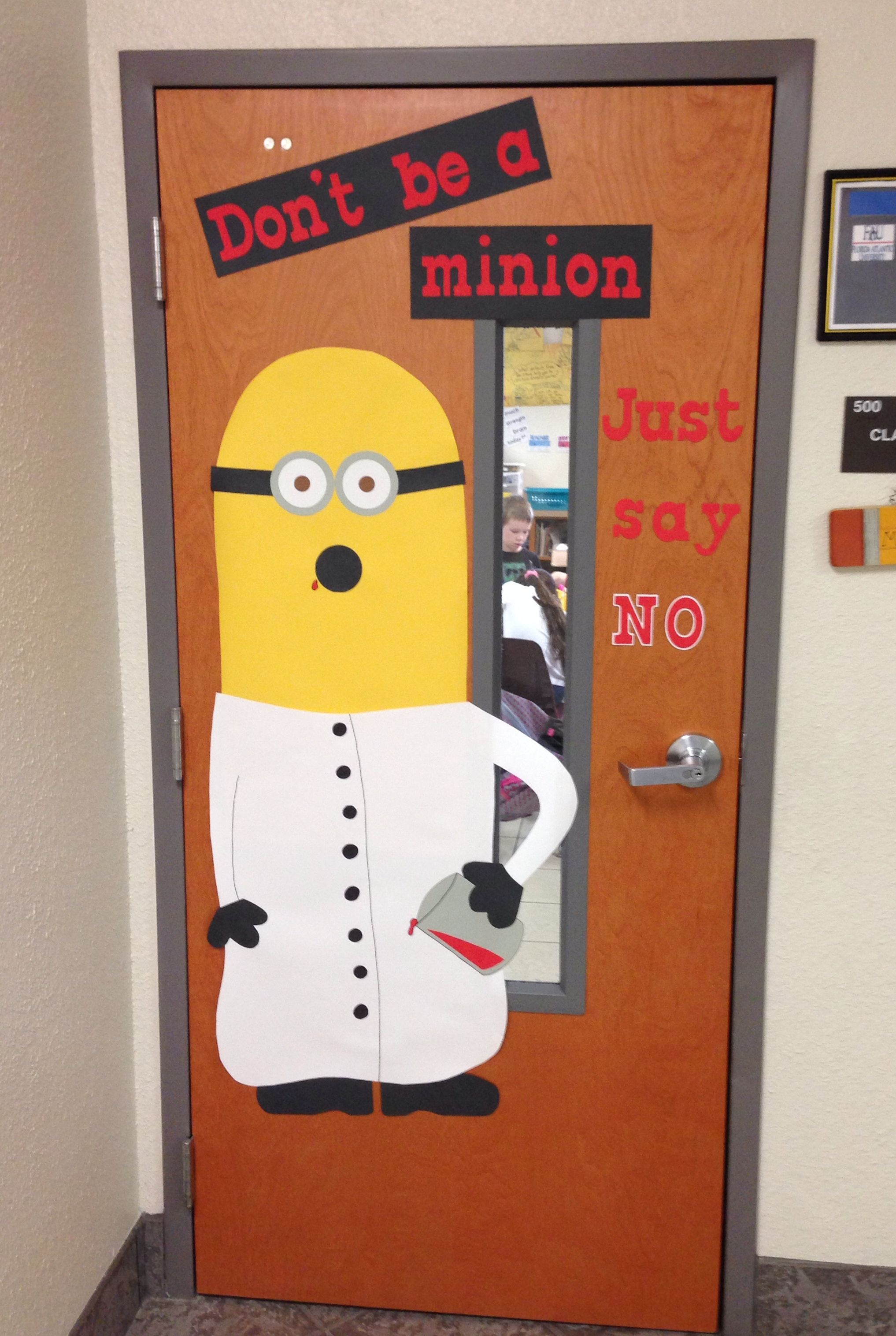 Minion Door For Red Ribbon Week Don T Be A Minion Just Say No