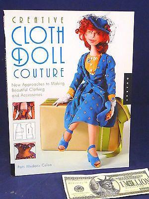 Art Doll Making Creative Cloth Doll Couture Patti Medaris Culea NEW 1st Ed Book Crafts:Art Supplies:Instruction Books & Media www.internetauctionservicesllc.com $34.99
