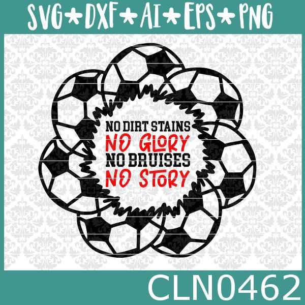 Soccer Mandala No Dirt Stains No Glory Free Svg