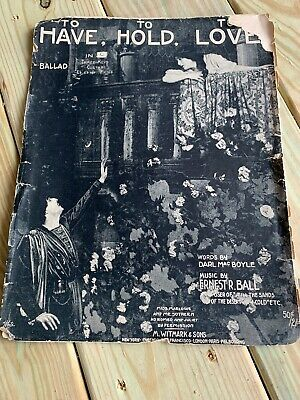 Details about To Have, To Hold, To Love - 1913 large sheet music - Marlowe & Sothern photo #vintagesheetmusic