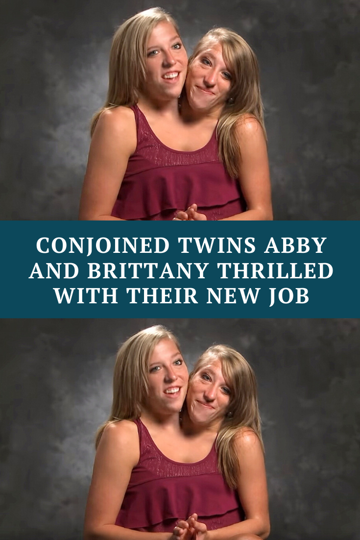 Conjoined twins Abby and Brittany land their first job
