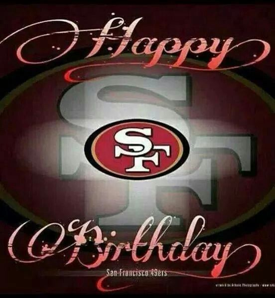 Pin By Gilbert Obregon On Birthday Niner Style Birthday Images