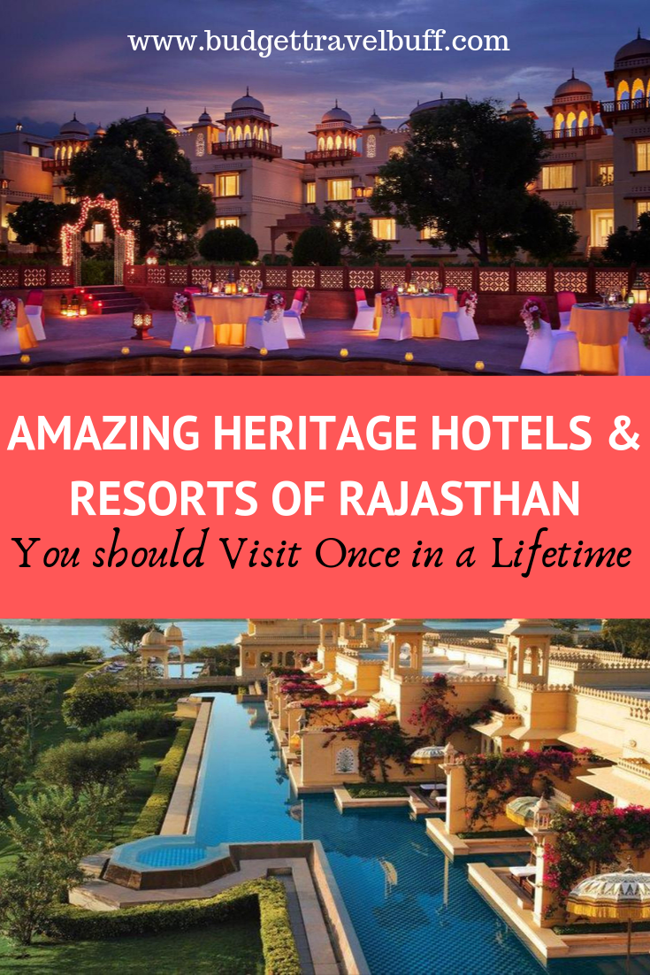 12 Best Heritage Hotels And Resorts Of Rajasthan 2020 Detail