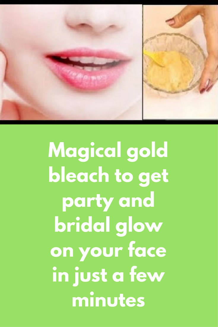 Magical gold bleach to get party and bridal glow on your face in