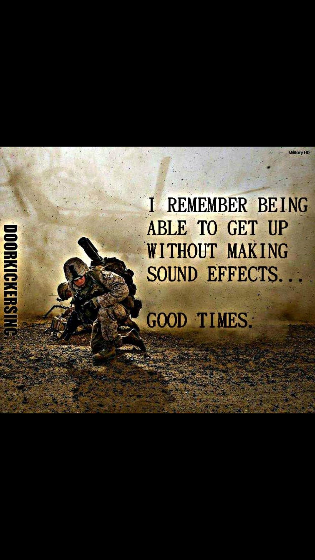 Now My Knees Pop With Every Move Military Humor Army Humor Military Quotes