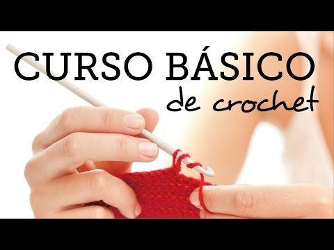 Como Aprender A Tejer Crochet Para Principiantes Curso Basico De Crochet Para Principiantes Croche Para
