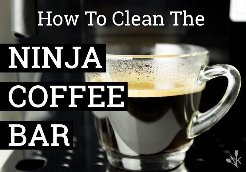 How to clean the ninja coffee maker cleaning