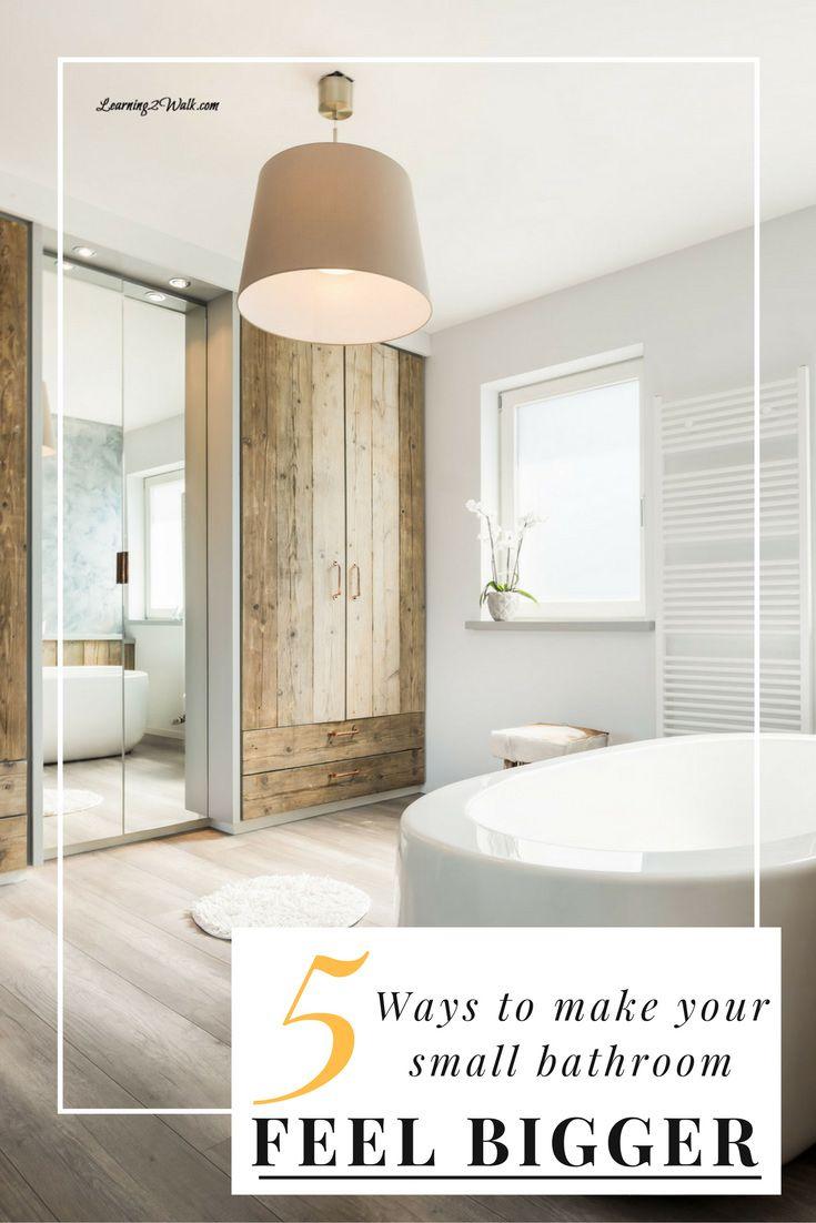 5 Ways to Make a Small Bathroom Feel Bigger | Small bathroom ...