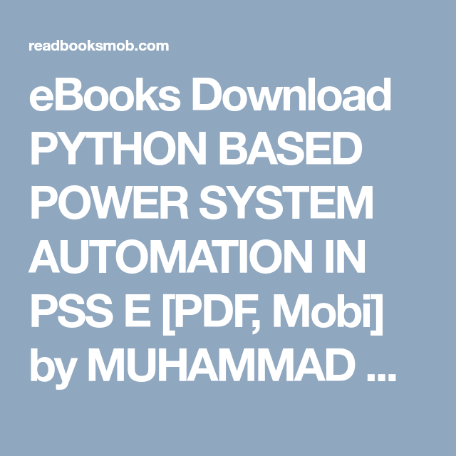 eBooks Download PYTHON BASED POWER SYSTEM AUTOMATION IN PSS