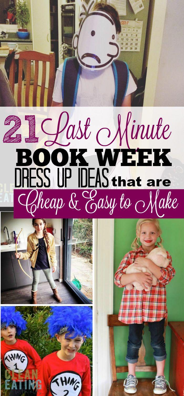 21 Last Minute Diy Book Week Dress Ups For Kids Clean Eating With Kids Kids Book Character Costumes Book Day Costumes Book Character Day