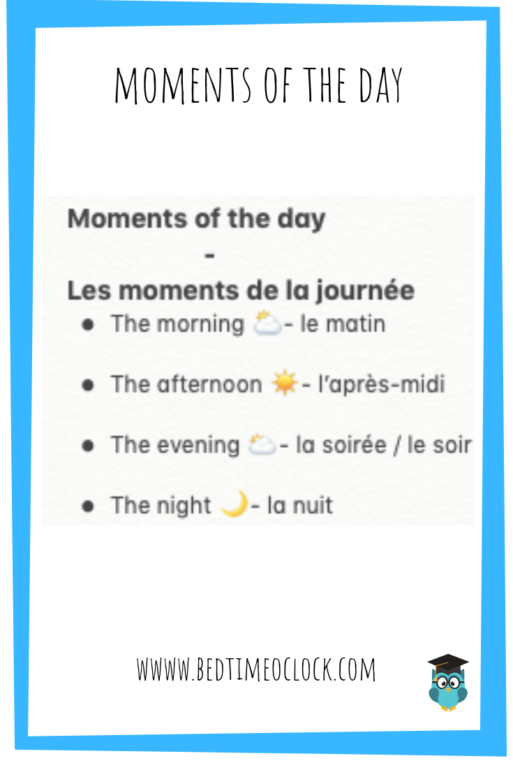 Moments Of The Day In French Basic French Words French Flashcards French Language Lessons