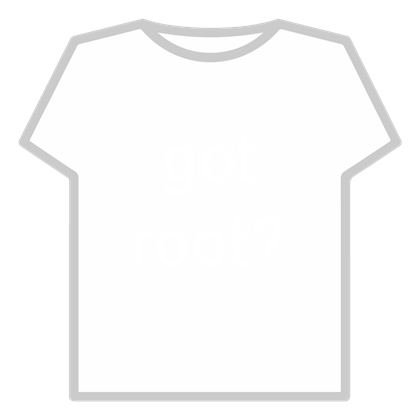 Download Personaliza Tu Avatar Con El Objeto Got Root Y Millones De Objetos Mas Mezcla Y Conjunta Este Objeto De La Clase T Shirt Template Making Shirts Soft Clothes