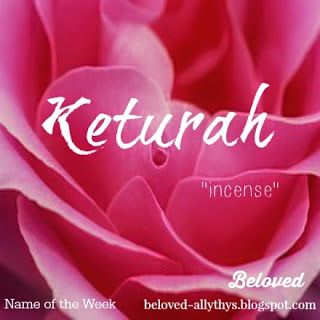 Beloved Blog S Name Of The Week Keturah And Benaiah Baby Names And Meanings Names With Meaning Blog Names