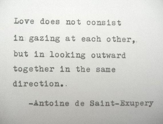 Antoine De Saint Exupery Love Poem Love Quote Antoine De