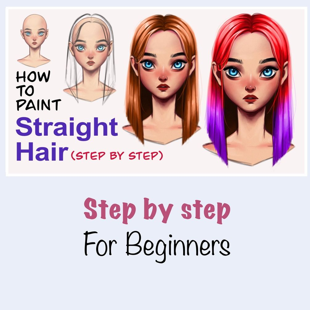 How To Paint Straight Hair Step By Step In 2020 Step By Step Hairstyles Straight Hairstyles Digital Art Programs